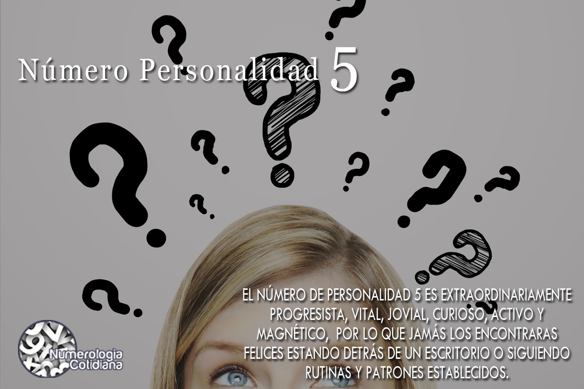 Personalidad Número 5 - Numerologia Cotidiana de Laura Rodriguez